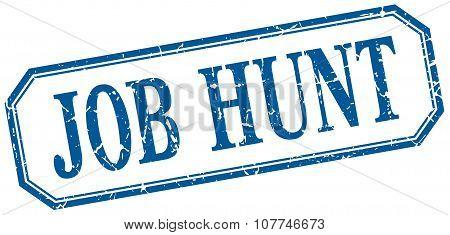 Job Hunt Square Blue Grunge Vintage Isolated Label