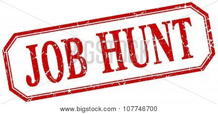 Job Hunt Square Red Grunge Vintage Isolated Label