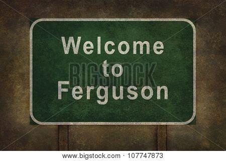 Welcome To Ferguson Roadside Sign Illustration