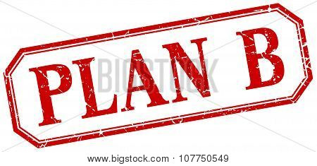 Plan B Square Red Grunge Vintage Isolated Label