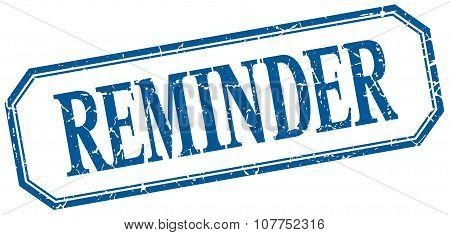 Reminder Square Blue Grunge Vintage Isolated Label