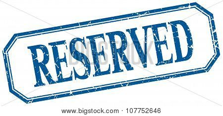 Reserved Square Blue Grunge Vintage Isolated Label
