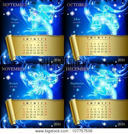 Zodiacal Calendar pages of 2016 for September, October, November, December with luminous zodiacal sign against the blue star space background.