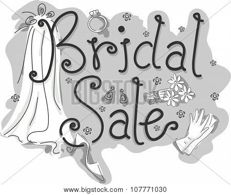 Black and White Illustration of a Wedding Gown with the Words Bridal Sale Written Beside It