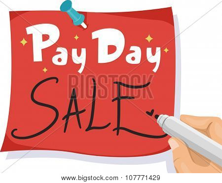 Illustration of a Man Writing Pay Day Sale on a Piece of Red Paper