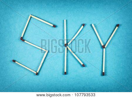 Word Sky Made Of Matchsticks