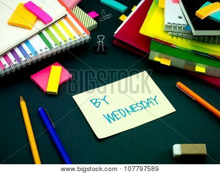 Somebody Left The Message On Your Working Desk; By Wednesday