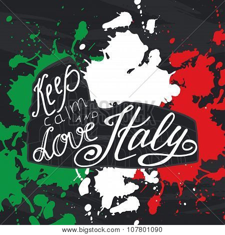 Vector Illustration With Phrase Keep Calm And Love Italy.  Poster Design Art With Creative Slogan. R