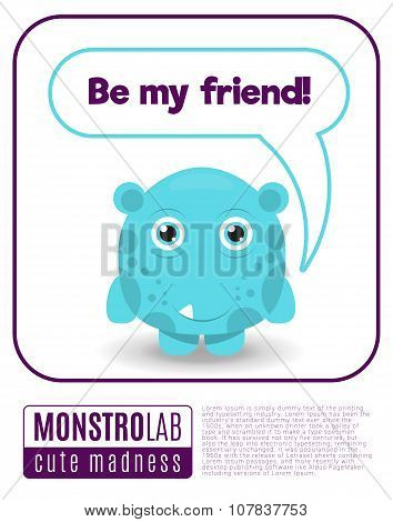 Illustration of a monster saying be my friend