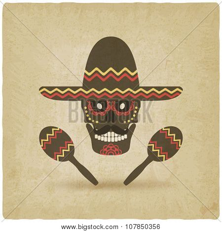 concept for Day of the dead. sugar skull in sombrero with maracas. old background