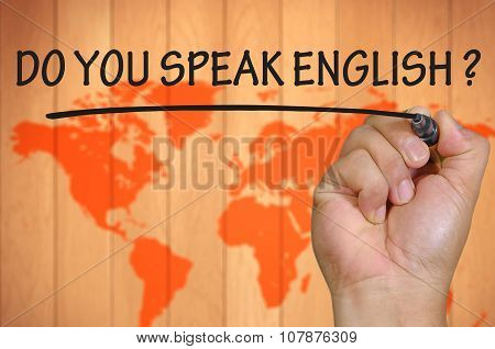 Hand Writing Do You Speak English Over Blur World Background