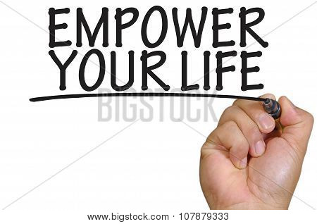 Hand Writing Empower Your Life Over Plain White Background