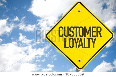 Customer Loyalty sign with sky background