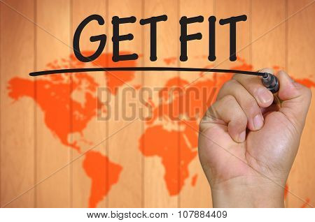 Hand Writing Get Fit Over Blur World Background