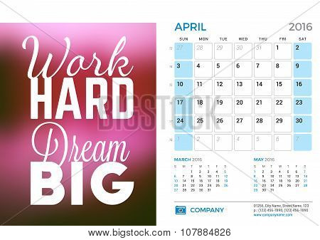 Desk Calendar For 2016 Year. April. Vector Stationery Design Template With Motivational Quote On The