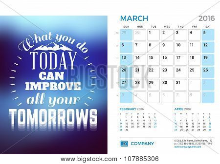 Desk Calendar For 2016 Year. March. Vector Stationery Design Template With Motivational Quote On The