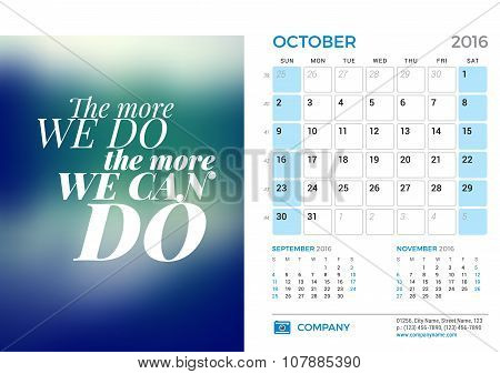 Desk Calendar For 2016 Year. October. Vector Stationery Design Template With Motivational Quote On T