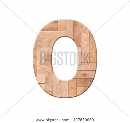 Wooden Parquet Alphabet Letter Symbol - O. Isolated On White Background