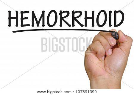Hand Writing Hemorrhoid Over Plain White Background
