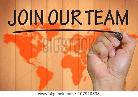 Hand Writing Join Our Team Over Blur World Background