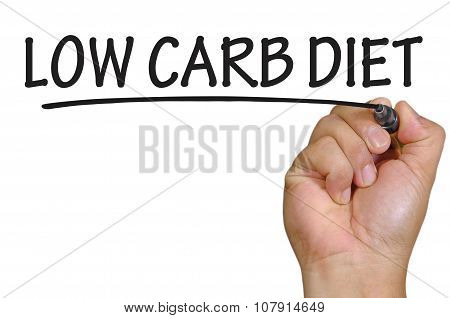 Hand Writing Low Carb Diet Over Plain White Background