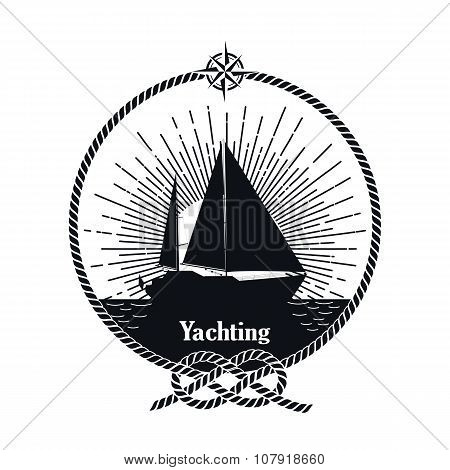 Yachting vintage badge. Monochrome  isolated yacht, rope knot and compass.