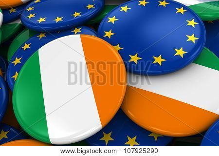 Flag Badges Of Ireland And Europe In Pile - Concept Image For Irish And European Relations