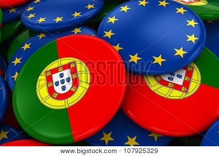 Flag Badges Of Portugal And Europe In Pile - Concept Image For Portuguese And European Relations