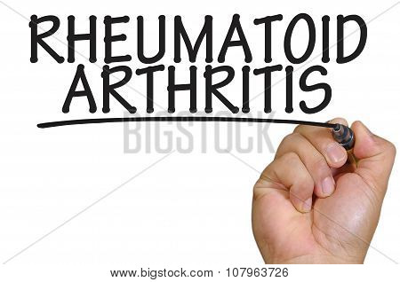 Hand Writing Rheumatoid Arthritis Over Plain White Background