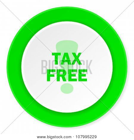 tax free green fresh circle 3d modern flat design icon on white background