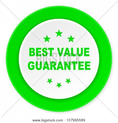 best value guarantee green fresh circle 3d modern flat design icon on white background