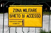 Big Sign At Military Zone In Italy poster