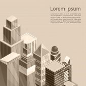 Skyscrapers City Poster. Vector Illustration Of Old Sepia Photographic Style Cityscape Scene. The Bu poster