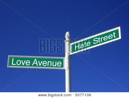 Love And Hate Street Sign