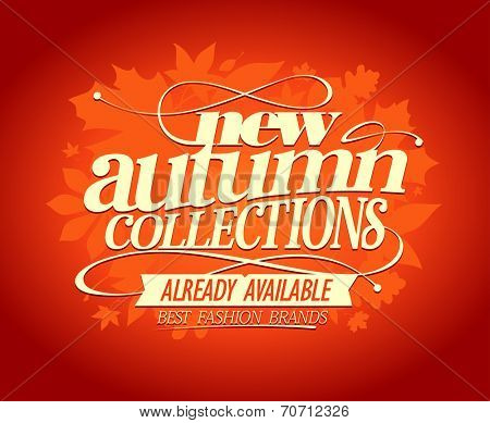 New autumn collections, best fashion brands design.