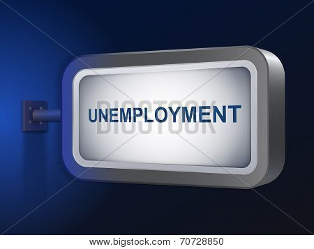 Unemployment Word On Billboard