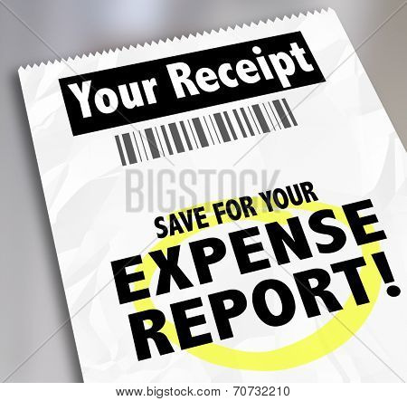 Your Receipt words and Save for Expense Report on paper document for filing for reimbursement
