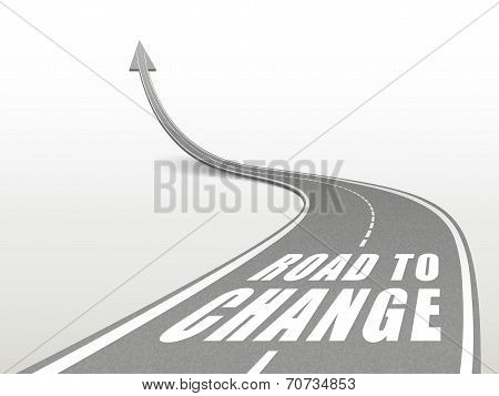 Road To Change Words On Highway Road