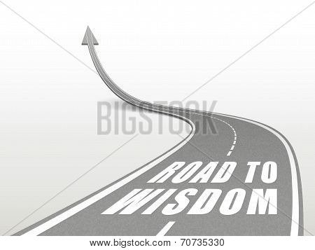 Road To Wisdom Words On Highway Road