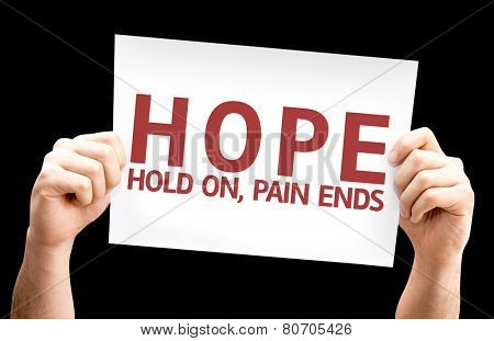 Hope - Hold On, Pain Ends card isolated on black background