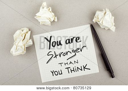 Motivational Quote Phrase Note / You Are Stronger Than You Think