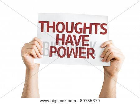 Thoughts Have Power card isolated on white background