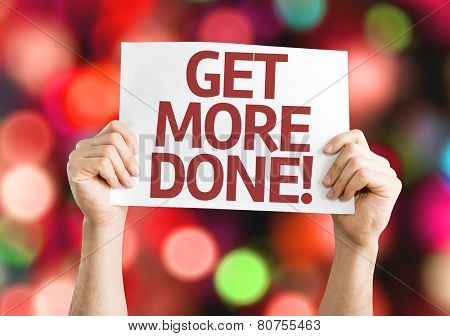 Get More Done card with colorful background with defocused lights
