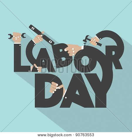 Concept Of Labor Day Typography Design.
