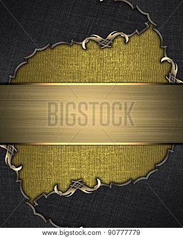 Gold Background With A Black Border With Gold Pattern And Gold Plate. Design Template. Design For Si