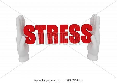 3D White Human Open Hand Holds A Word Stress. White Background.