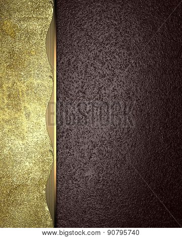 Grunge Brown Background With Gold Edge. Design Template. Design For Site