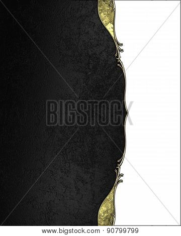 Black Texture With Gold Edge On A White Background. Template For Design. Template For Site