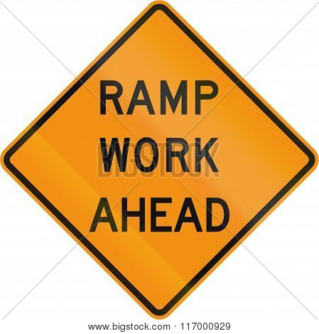 Road Sign Used In The Us State Of Virginia - Ramp Work Ahead