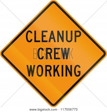 Road Sign Used In The Us State Of Virginia - Cleanup Crew Working